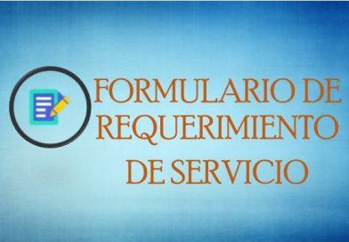 FORMULARIO DE REQUERIMIENTO DE SERVICIO