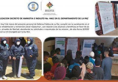 SOCIALIZACION DECRETO DE AMNISTÍA E INDULTO No. 4461 EN EL DEPARTAMENTO DE LA PAZ